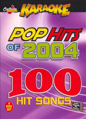 Chartbuster Karaoke: Pop Hits of 2004