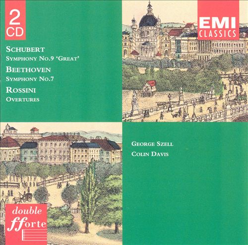 "Schubert: Symphony No. 9 ""Great""; Beethoven: Symphony No. 7; Rossini: Overtures"
