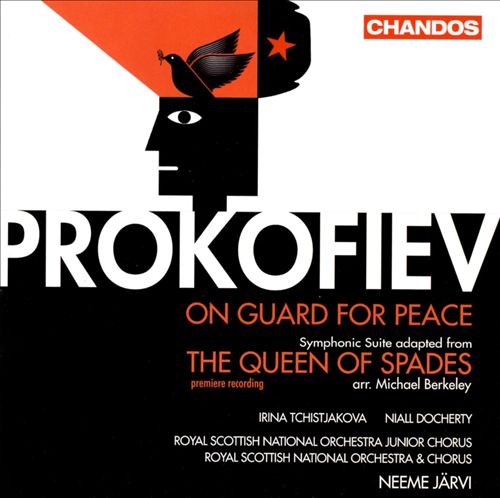 Prokofiev: On Guard for Peace; The Queen of Spades Suite