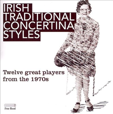 Irish Traditional Concertina Styles