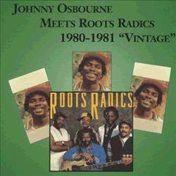 Johnny Osbourne Meets Roots Radics