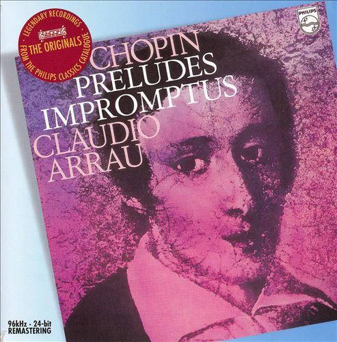 Chopin: Preludes; Impromptus