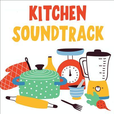 Kitchen Soundtrack