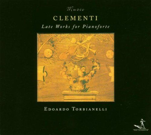 Muzio Clementi: Late Works for Pianoforte
