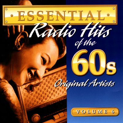 Essential Radio Hits of the 60s, Vol. 6