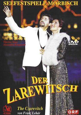 Franz Lehár: Der Zarewitsch [Video]
