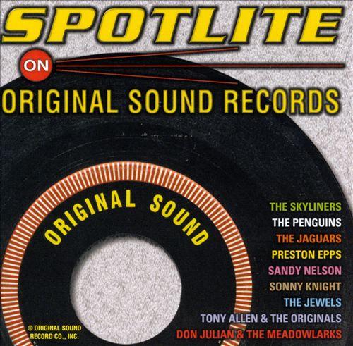 Spotlite on Original Sound Records