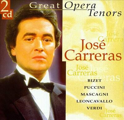 Great Opera Tenors: José Carreras