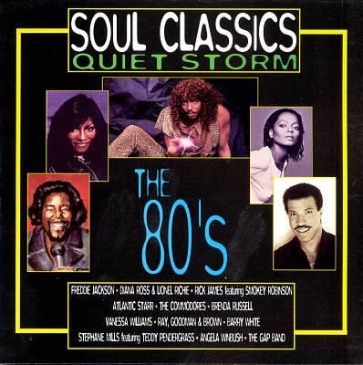 Soul Classics: Quiet Storm -- The 80's