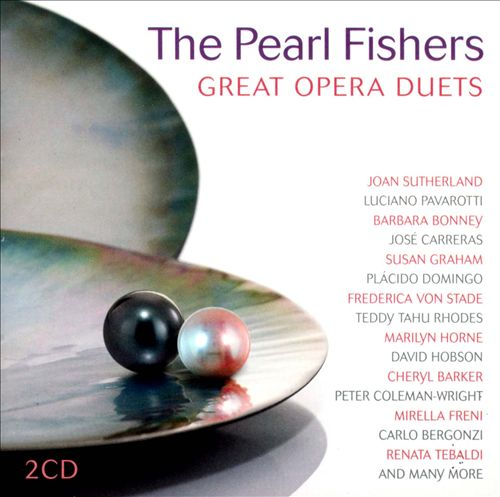 The Pearl Fishers: Great Opera Duets