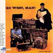 Go West, Man!