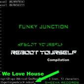 Funky Junction: Reboot Yourself