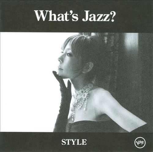 What's Jazz?: Style