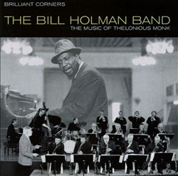 Brilliant Corners: The Music of Thelonious Monk