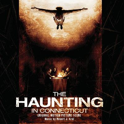 The Haunting in Connecticut [Original Motion Picture Score]