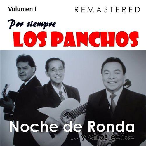 Por Siempre los Panchos, Vol. 1: Noche de Ronda y Otros Éxitos