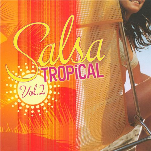 Salsa Tropical, Vol. 2