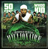 G-Unit Radio 13: Return of the Mixtape Millionaire