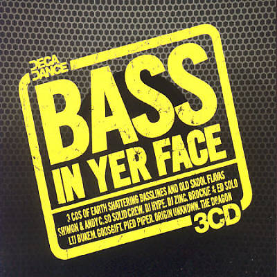 Bass in Yer Face