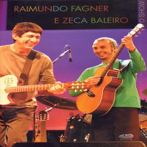 Raimundo Fagner & Zeca Baleiro [DVD]