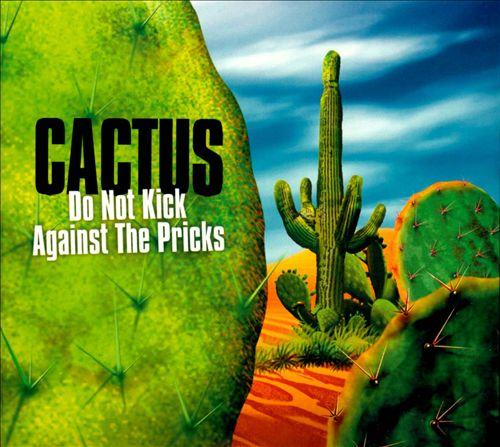 Do Not Kick Against the Pricks