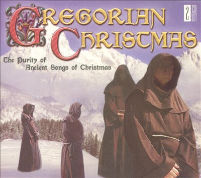 Gregorian Christmas: The Purity of Ancient Songs of Christmas
