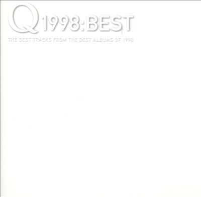 Q 1998: Best Tracks from the Best Albums of 1998