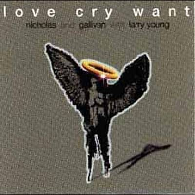 Love Cry Want