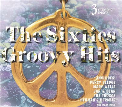The Sixties Groovy Hits [2002]