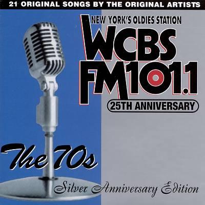 WCBS FM 101.1 25th Anniversary, Vol. 3: The 70's - Silver Anniversary Edition