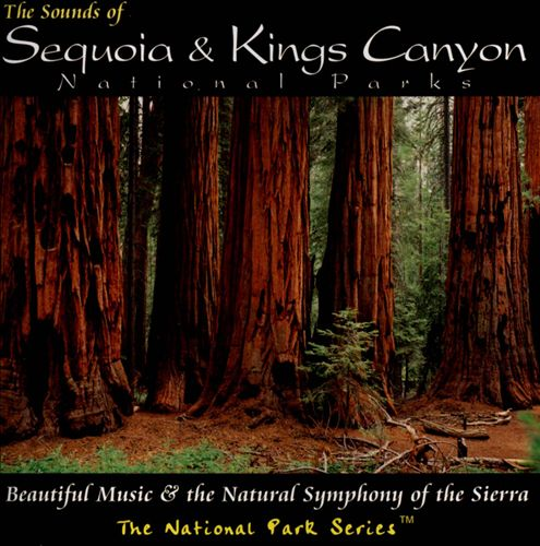 The Sounds of Sequoia & Kings Canyon