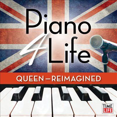 Piano 4 Life: Queen (Reimagined)