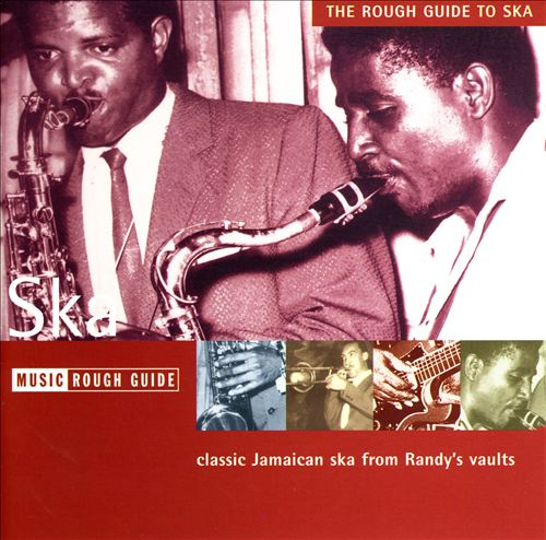 The Rough Guide to Ska