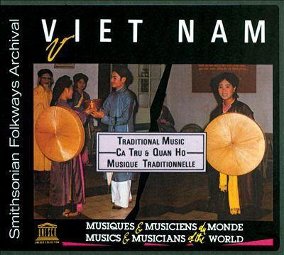 Vietnam: Traditional Music Ca Tru & Quan Ho