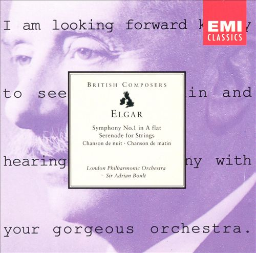 Elgar: Symphony No. 1 in A flat; Serenade for Strings; Etc.