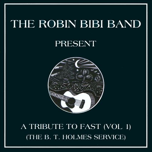 A Tribute to Fast, Vol. 1 (The B.T. Holmes Service)