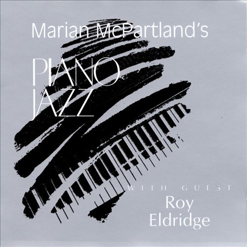 Marian McPartland's Piano Jazz with Guest Roy Eldridge