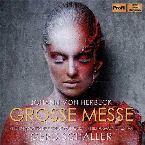 Johann von Herbeck: Grosse Messe