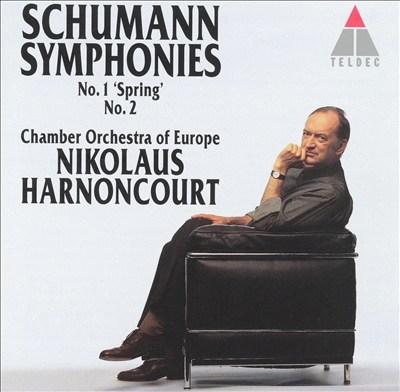 "Schumann: Symphonies No. 1 ""Spring"", No. 2"