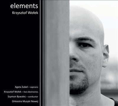 Krzysztof Wolek: Elements