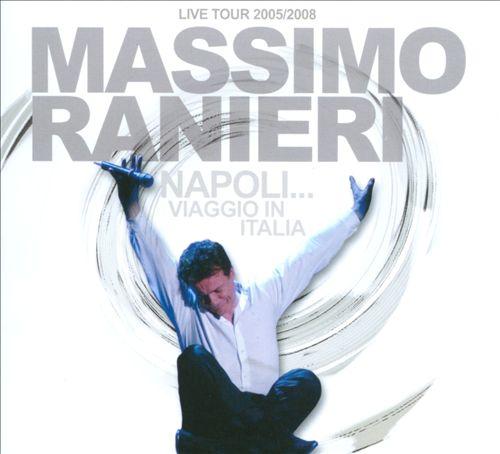 Napoli...Viaggio In Italia: Live Tour 2005/2008