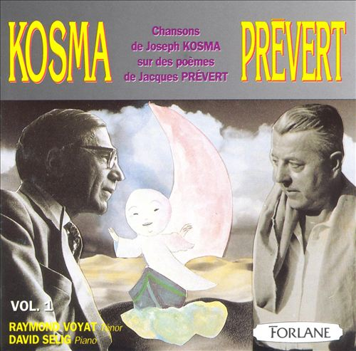Kosma-Prévert: Chansons of Joseph Kosma and the Poems of Jacques Prévert