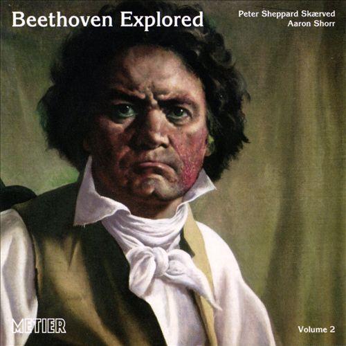 Beethoven Explored, Vol. 2