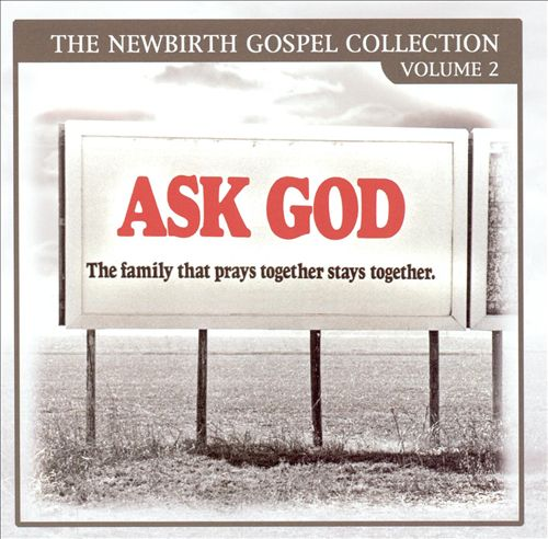 Newbirth Gospel Collection, Vol. 2: Ask God