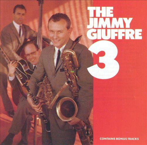 The Jimmy Giuffre 3