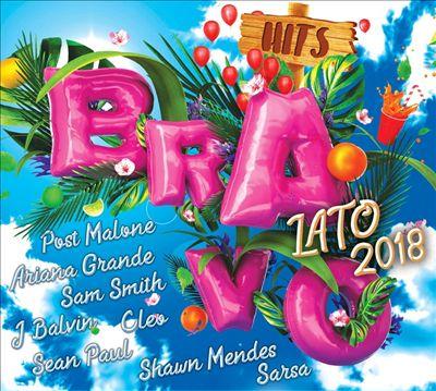 Bravo Hits Lato: 2018