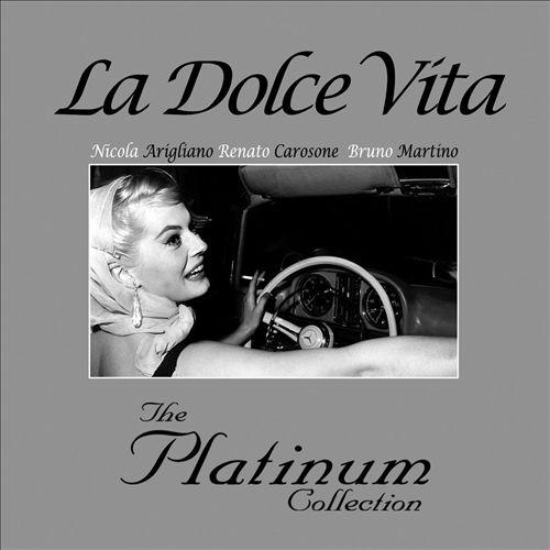 La Dolce Vita: Platinum Collection [EMI Italy]