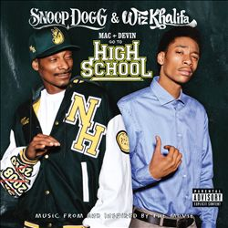 Mac + Devin Go to High School [Music From and Inspired by the Movie]