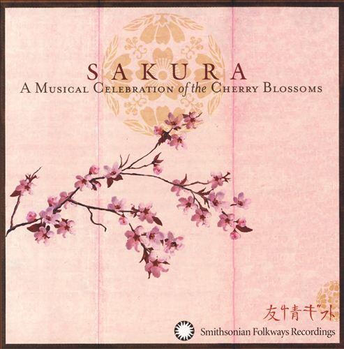 Sakura: A Musical Celebration of the Cherry Blossoms