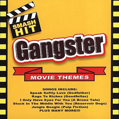 Smash Hit Mafia/Gangster Movie Themes